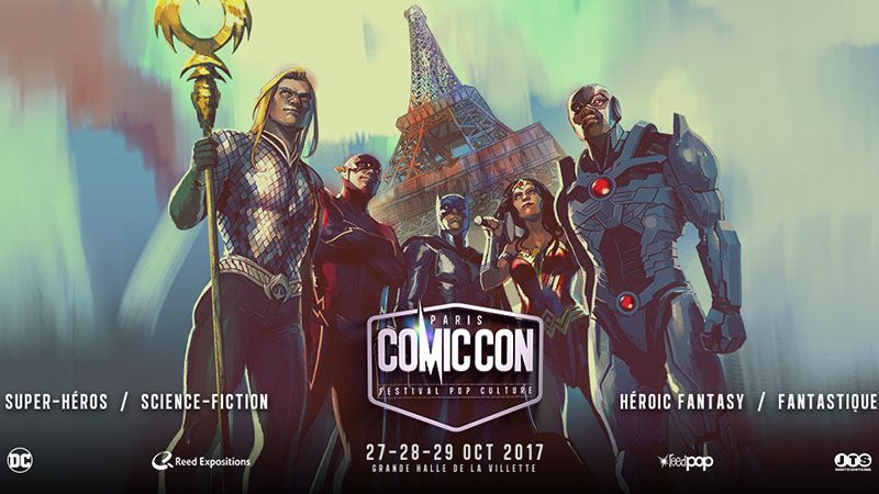 au programme du comic con paris 2017. Black Bedroom Furniture Sets. Home Design Ideas